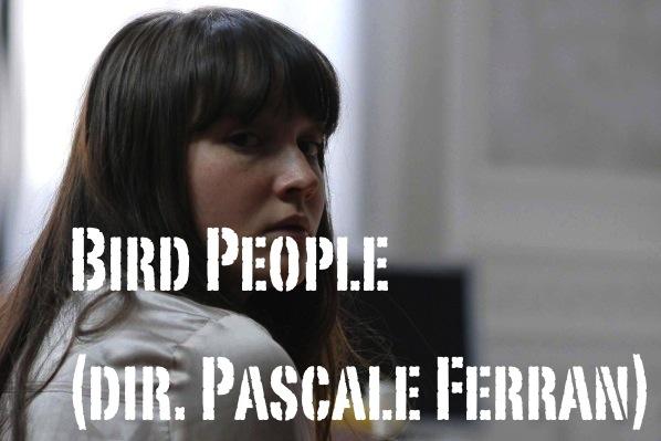 bird-people-pascale-ferran