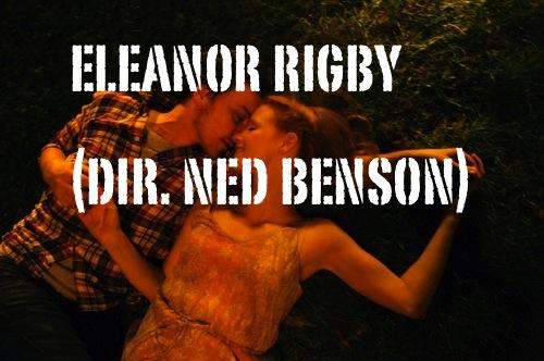 eleonor_rigby_ned_benson